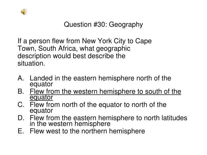 Question #30: Geography