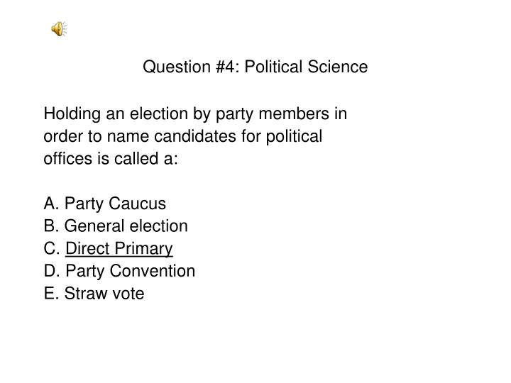 Question #4: Political Science