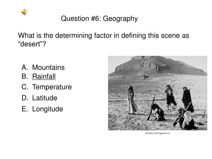 Question #6: Geography