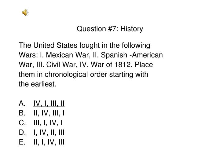 Question #7: History