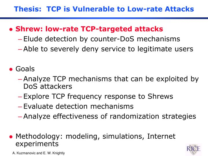 Thesis:  TCP is Vulnerable to Low-rate Attacks