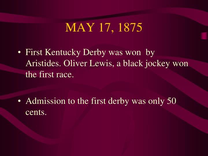 MAY 17, 1875