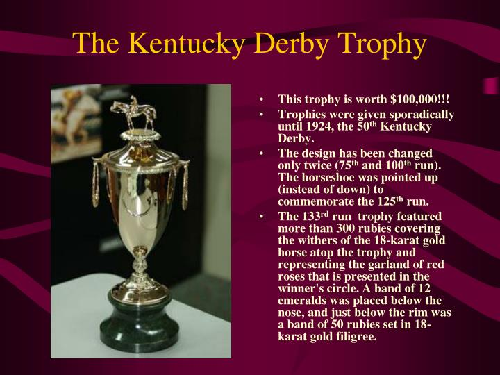 The Kentucky Derby Trophy