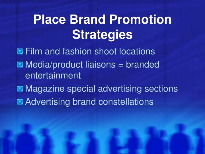 Place Brand Promotion Strategies