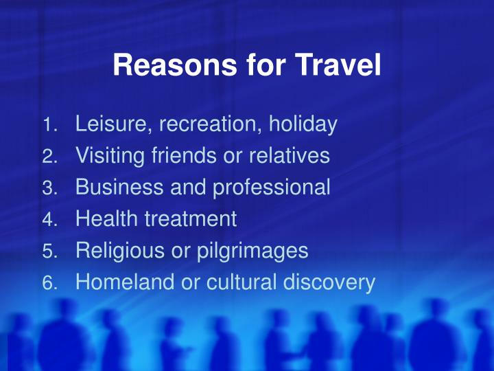 Reasons for Travel
