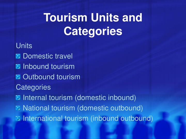 Tourism units and categories