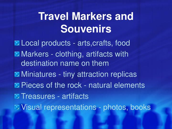 Travel Markers and Souvenirs