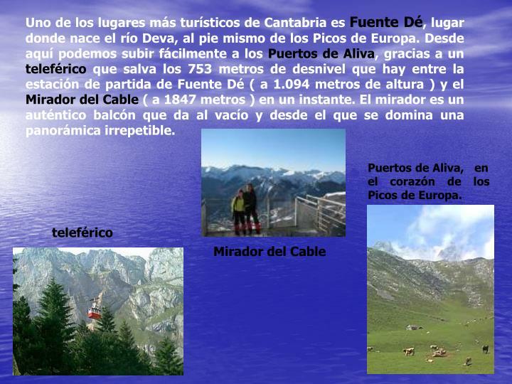 Uno de los lugares más turísticos de Cantabria es