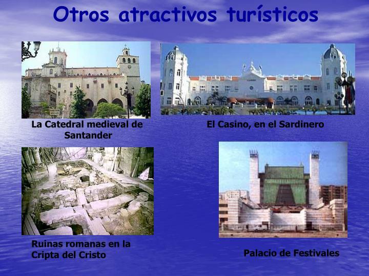 Otros atractivos turísticos