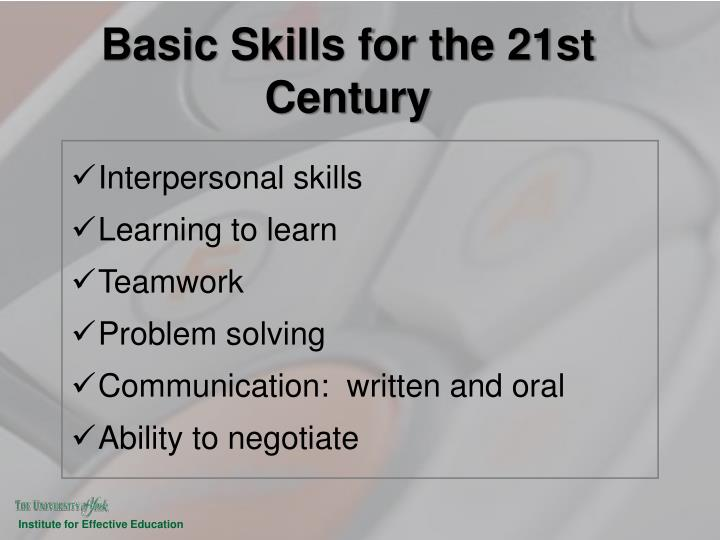 Basic skills for the 21st century