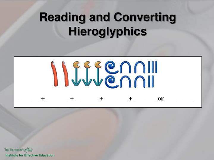 Reading and Converting Hieroglyphics