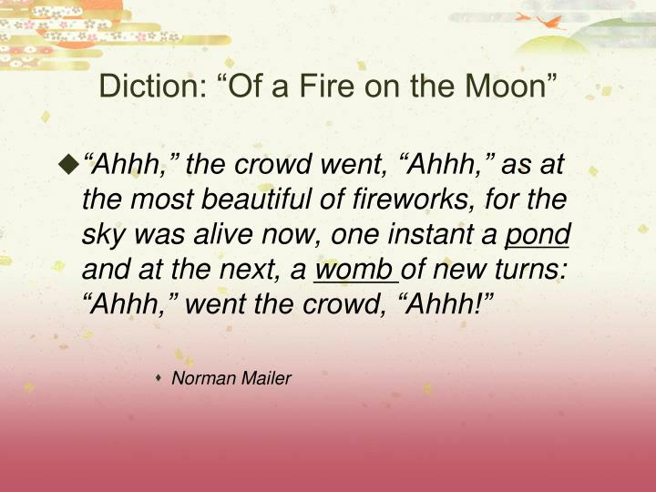 "Diction: ""Of a Fire on the Moon"""