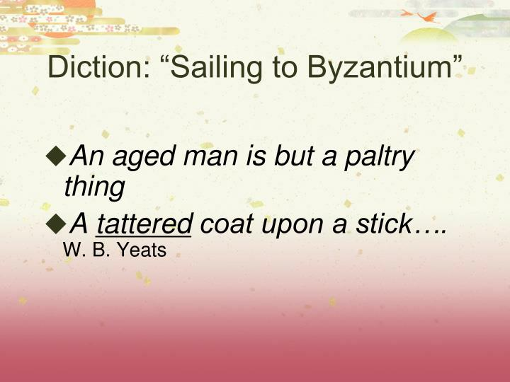 "Diction: ""Sailing to Byzantium"""