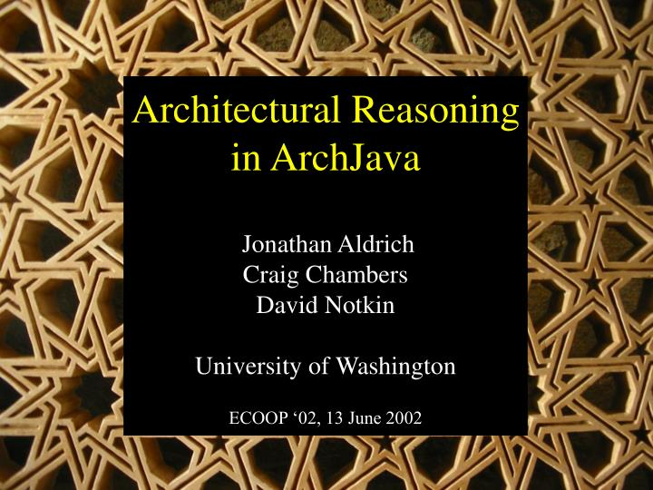 Architectural Reasoning