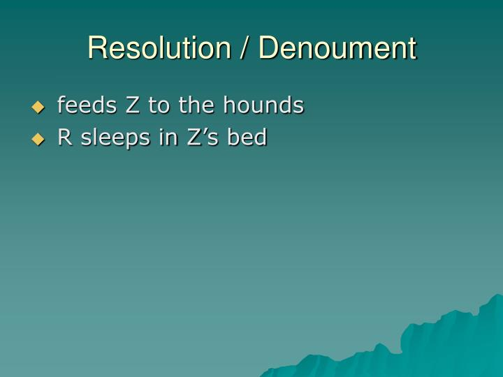 Resolution / Denoument