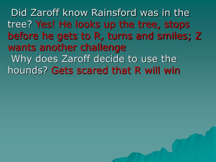 Did Zaroff know Rainsford was in the tree?