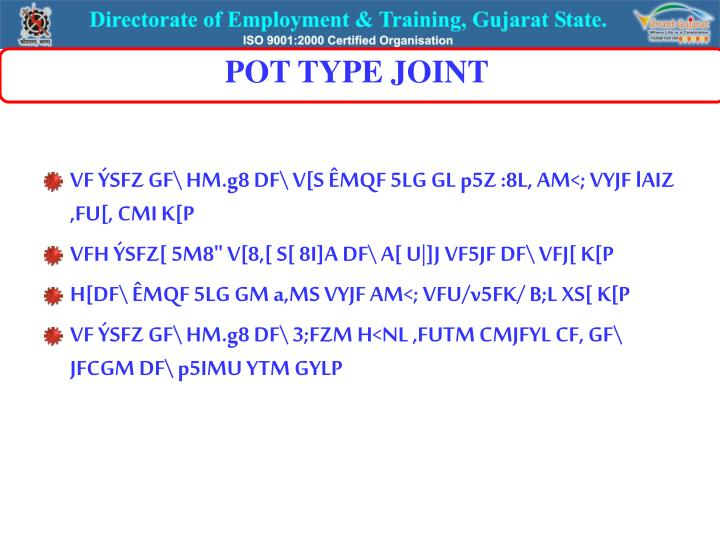 POT TYPE JOINT