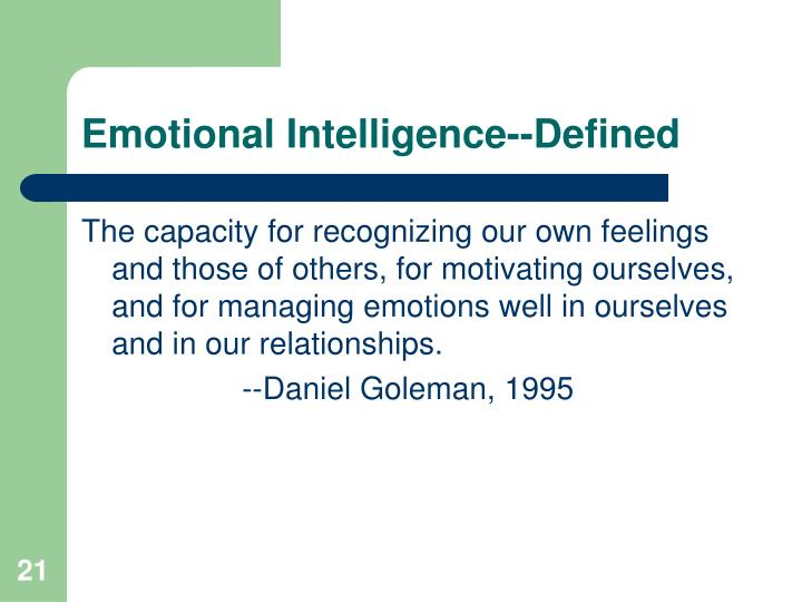 Emotional Intelligence--Defined