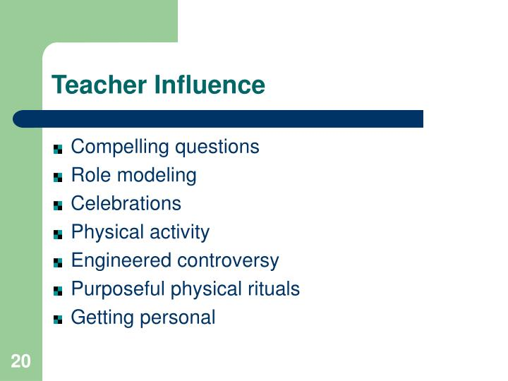 Teacher Influence