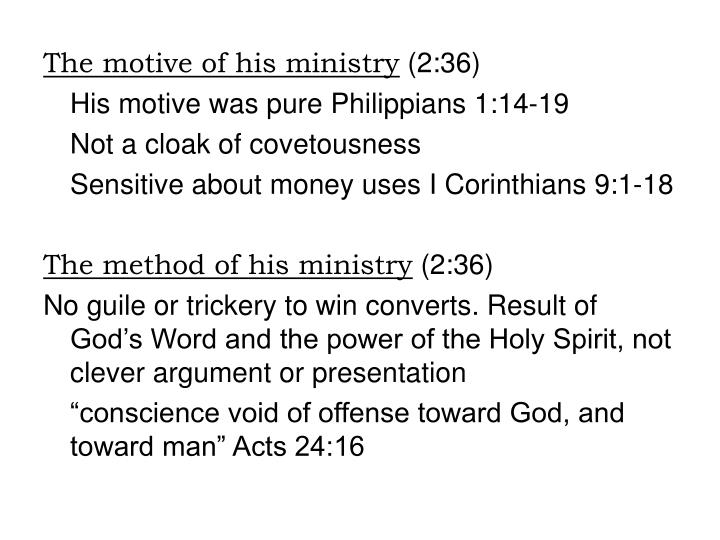 The motive of his ministry