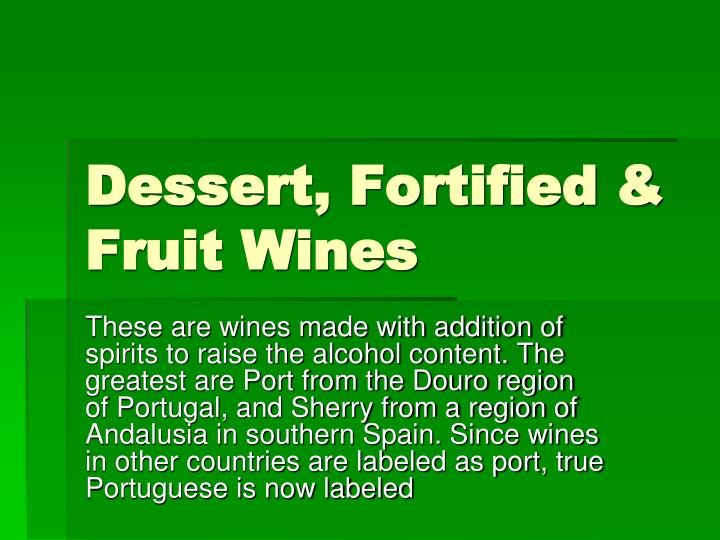 Dessert, Fortified & Fruit Wines