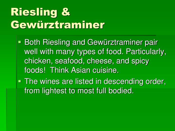 Riesling & Gewürztraminer