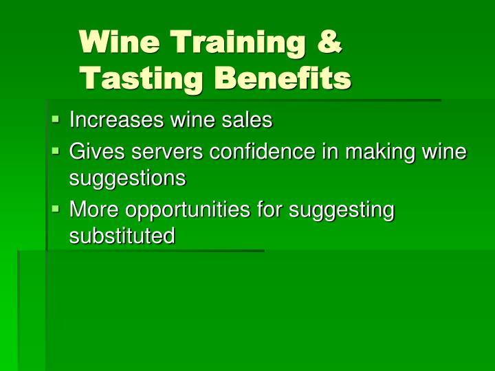 Wine Training & Tasting Benefits