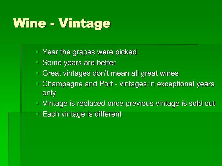Wine - Vintage