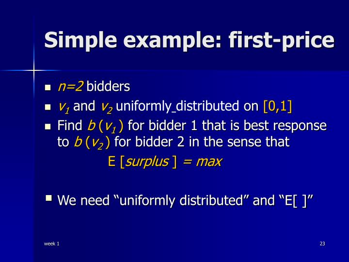 Simple example: first-price