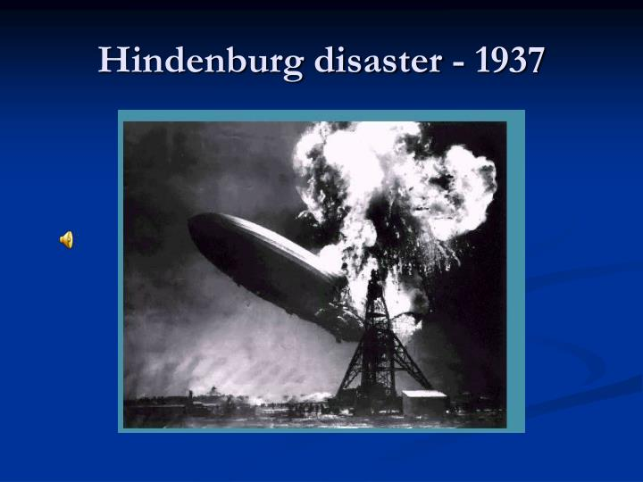 Hindenburg disaster - 1937