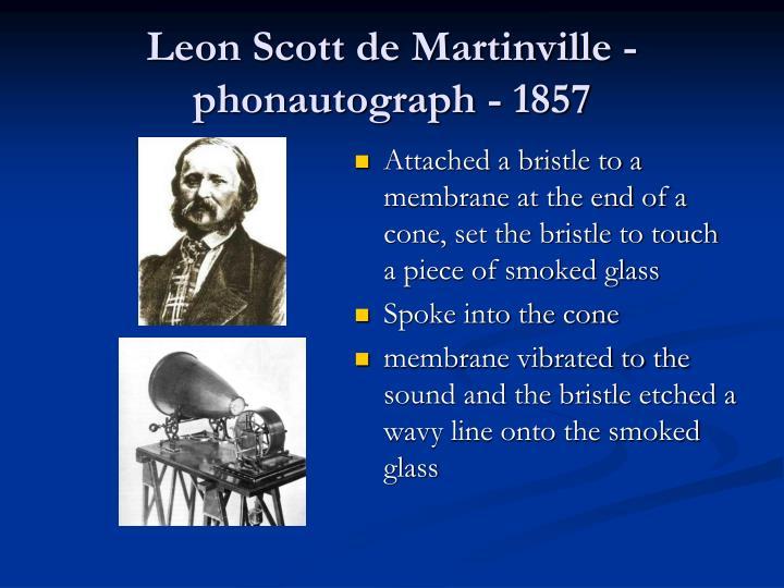 Leon Scott de Martinville - phonautograph - 1857