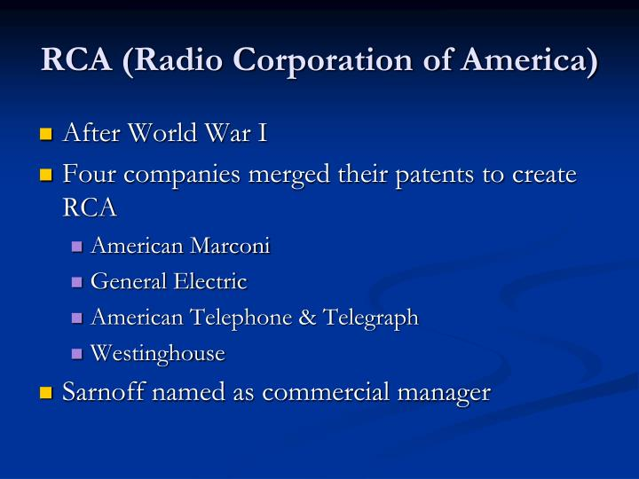 RCA (Radio Corporation of America)