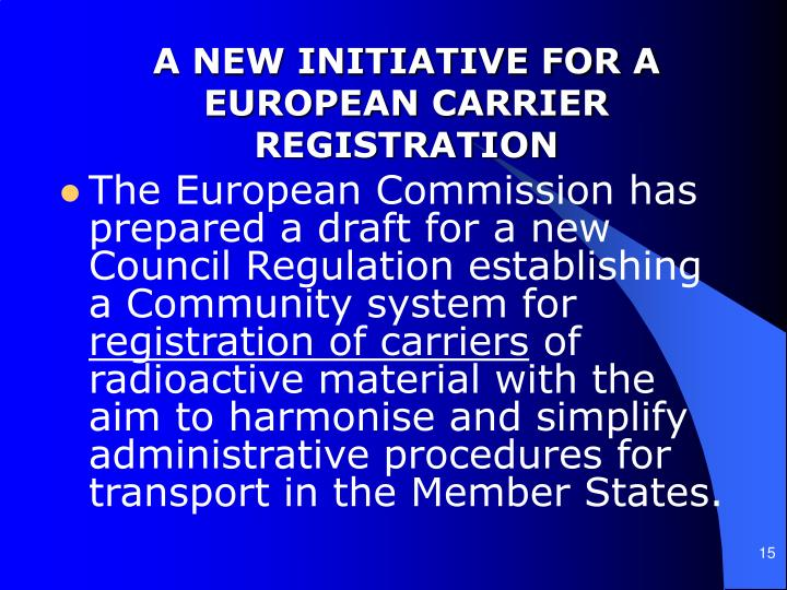 A NEW INITIATIVE FOR A EUROPEAN CARRIER REGISTRATION