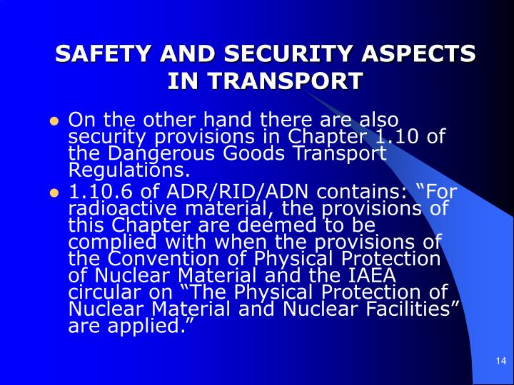 SAFETY AND SECURITY ASPECTS IN TRANSPORT