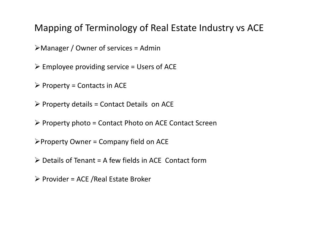 Mapping of Terminology of Real Estate Industry vs ACE