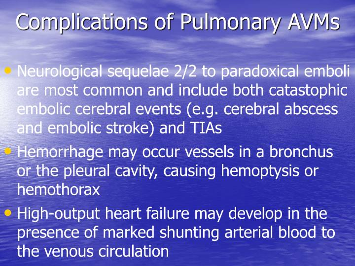 Complications of Pulmonary AVMs