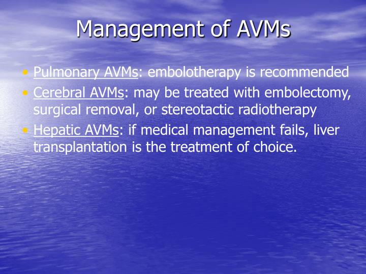 Management of AVMs