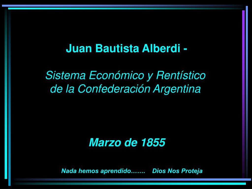 Juan Bautista Alberdi -