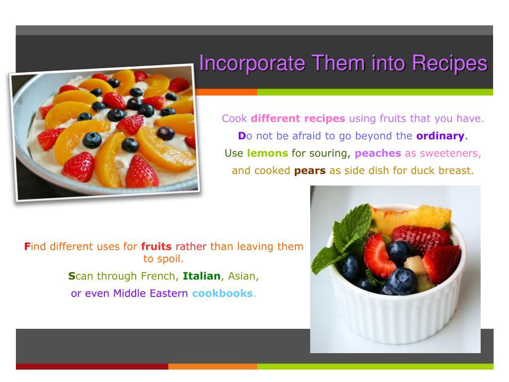 Incorporate Them into Recipes