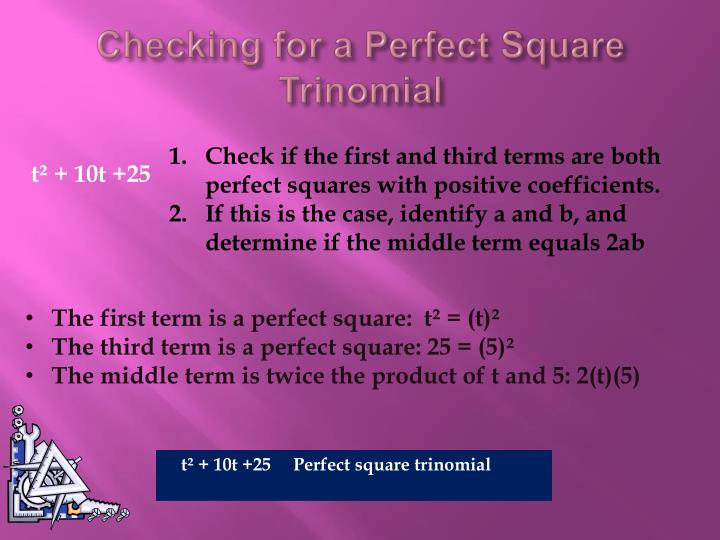 Checking for a Perfect Square Trinomial