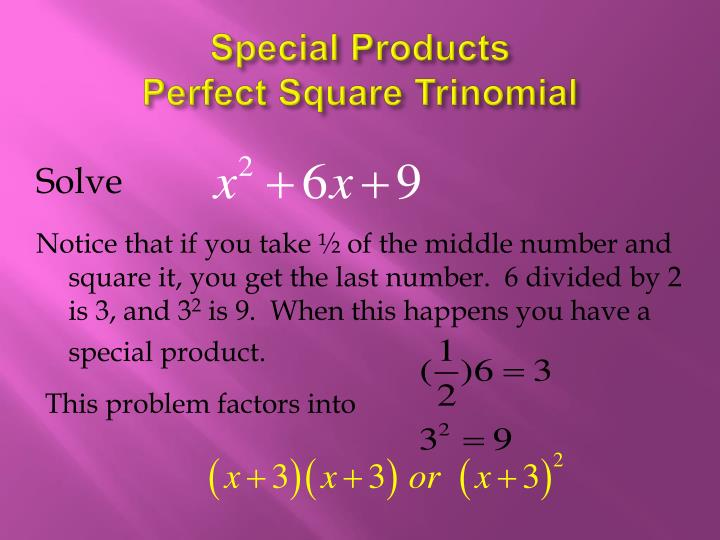 Special products perfect square trinomial