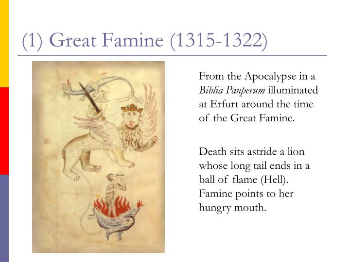 (1) Great Famine (1315-1322)