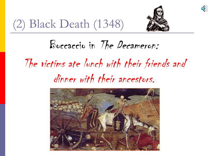 (2) Black Death (1348)