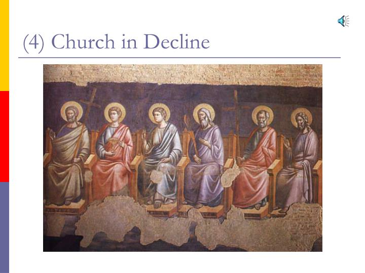 (4) Church in Decline