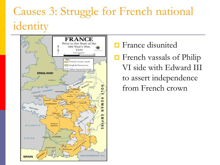 Causes 3: Struggle for French national identity