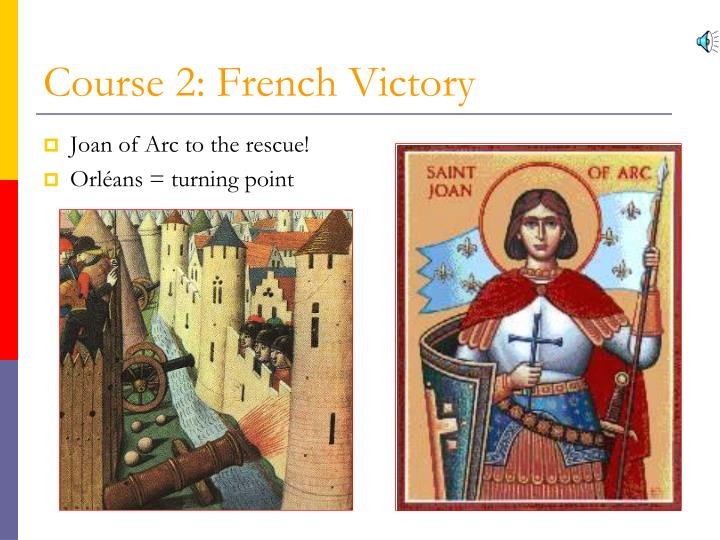 Course 2: French Victory