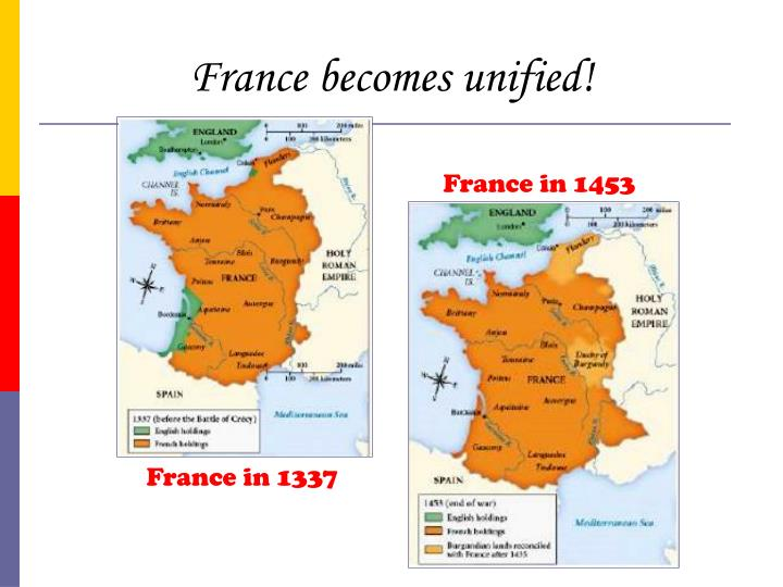 France becomes unified!