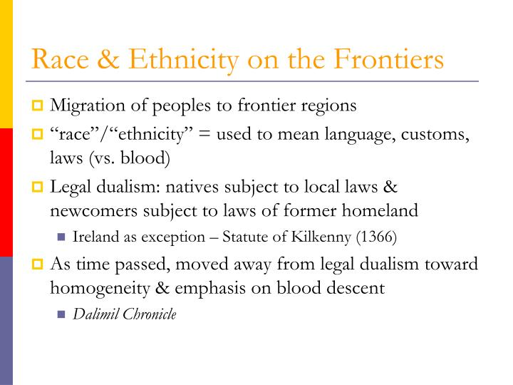 Race & Ethnicity on the Frontiers
