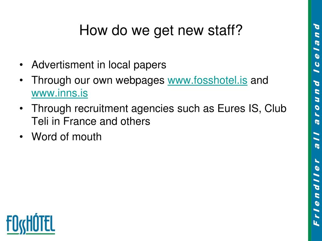 How do we get new staff?