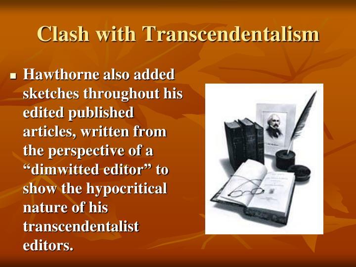 Clash with Transcendentalism